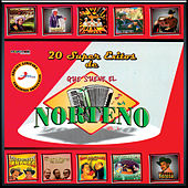 Que Suene El Norteño, 20 Súper Éxitos de Vários Artistas