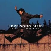 LOVE SONG BLUE by Koji Tamaki