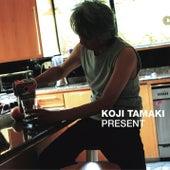Present de Koji Tamaki