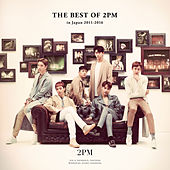 THE BEST OF 2PM in Japan 2011-2016 de 2pm