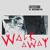 Walk Away de Eskei83