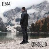 Orgoglio by EMA