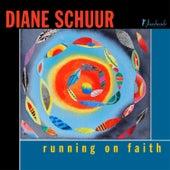 Running on Faith de Diane Schuur