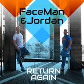 Return Again by Faceman