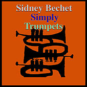 Simply Trumpets by Sidney Bechet