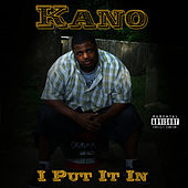I Put It In by Kano