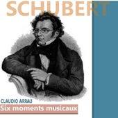 Schubert: Six Moments Musicaux von Claudio Arrau