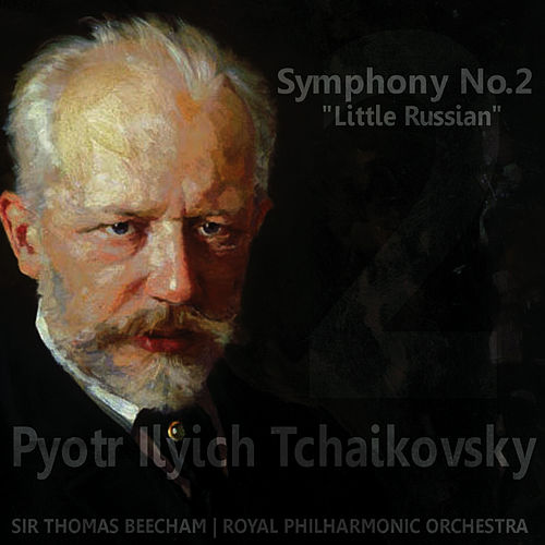 Tchaikovsky: Symphony No. 2 in C Minor by Royal Philharmonic Orchestra