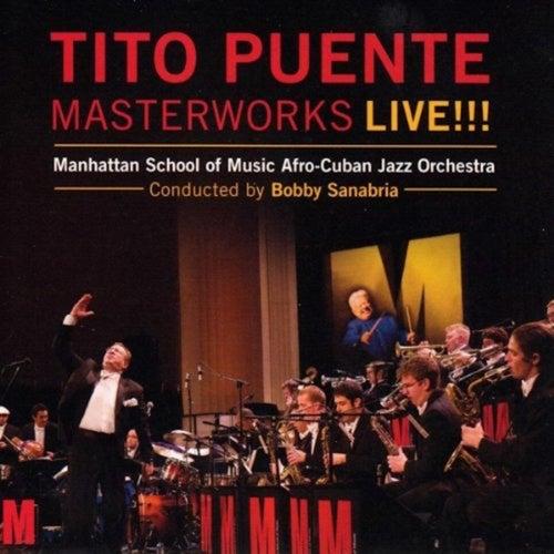 Tito Puente Masterworks Live!!! by Tito Puente