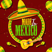 Made In Mexico (Deluxe Edition) de Various Artists