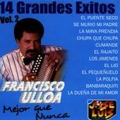 14 Grandes Exitos Vol. 2 de Francisco Ulloa