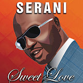 Sweet Love - Single by Serani