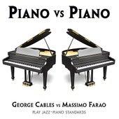 PIANO vs PIANO by George Cables - Massimo Faraò