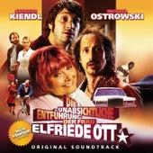 Die unabsichtliche Entführung der Frau Elfriede Ott - OST by Various Artists