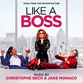 Like a Boss (Music from the Motion Picture) de Christophe Beck