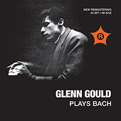 Glenn Gould Plays Bach by Glenn Gould
