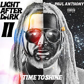 Light After Dark II: Time to Shine de Paul Anthony