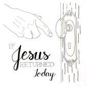 If Jesus Returned Today de Kevin