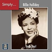 Simply ... Lady Day! (2019 Remaster) van Billie Holiday