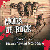 Moda de Rock, Viola Extrema   [Rock classics played with Brazilian Country guitars] de Ricardo Vignini