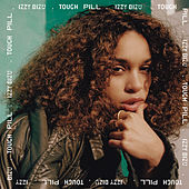 Tough Pill von Izzy Bizu