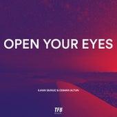 Open Your Eyes de Ilkan Gunuc
