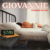 Stay by Giovannie and the Hired Guns