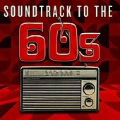Soundtrack to the 60s de Various Artists