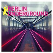 Berlin Underground, Vol. 10 di Various Artists