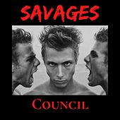 Savages by The Council