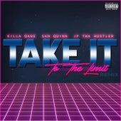 Take It to the Limit (Remix) [feat. San Quinn] by Killa Gabe