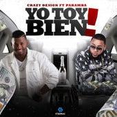 Yo Toy Bien (feat. Paramba) de Crazy Design