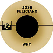 Why de Jose Feliciano