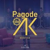 Pagode do Ak (Acústico) de Arnaldo Keller