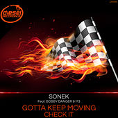 Gotta Keep Moving / Check It de Sonek