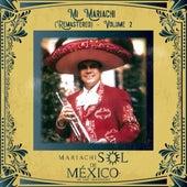 Mi Mariachi (Remastered), Vol. 2 de Mariachi Sol De Mexico De Jose Hernández