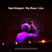 My Muse (Live) von Rani Singam