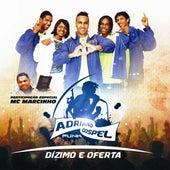Dízimo e Oferta de Adriano Gospel Funk