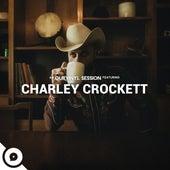 Charley Crockett | OurVinyl Sessions de Charley Crockett
