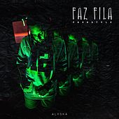 Faz Fila (Freestyle) by Froid