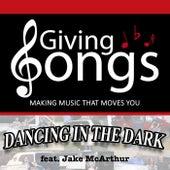 Dancing in the Dark (feat. Jake McArthur) de Giving Songs