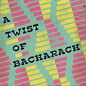 A Twist of Bacharach von Various Artists