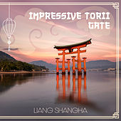 Impressive Torii Gate de Liang Shangha