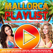 Mallorca Playlist 2020 Mallorcastyle XXL Party Schlager Hits (Spiele Musik zum Karneval, Apres Ski, Fasching und Discofox 2020 - Hurra die Gams - Der Bierkapitän feiert mit den Sünderlein Suffia und Mama Lauda) de Various Artists