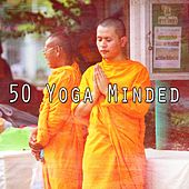 50 Yoga Minded von Lullabies for Deep Meditation