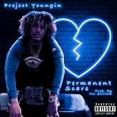 Permanent Scars by Project Youngin