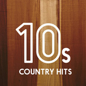 10s Country Hits van Various Artists