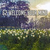 62 Welcome Your Mind de Massage Therapy Music