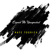 Expect the Unexpected de Nate TooRich