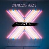Thinking of You de Richard Grey